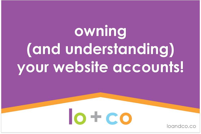 Owning (and Understanding) Your Website Accounts