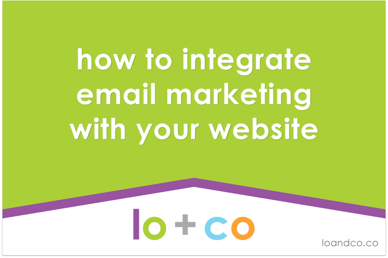 how to integrate email marketing with your website