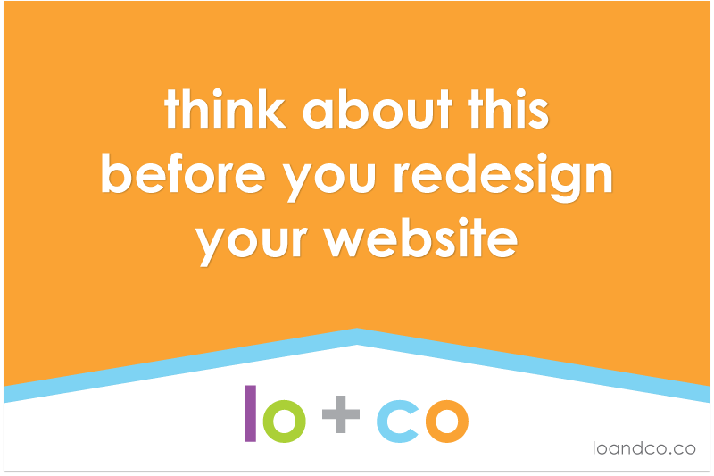 think about this before you redesign your website