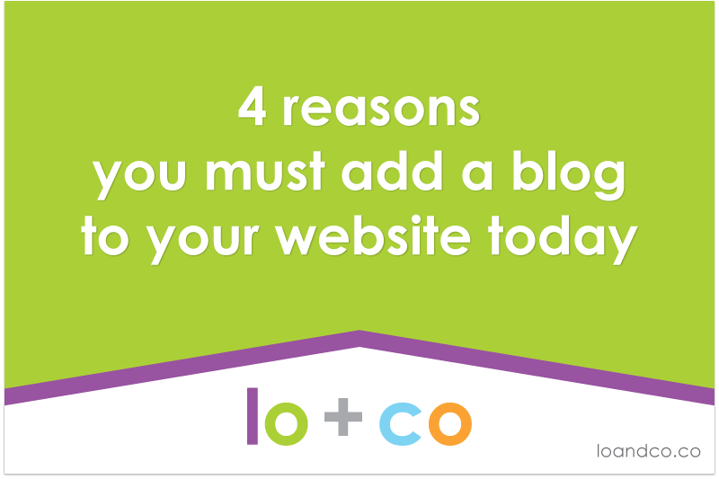 4 Reasons You Must Add A Blog To Your Website Today